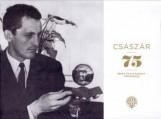 CSÁSZÁR 75 - KÉPEK ÉS ELFELEDETT TÖRTÉNETEK - Ebook - CZÉGÁNY PÁL