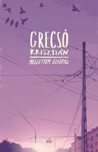 MELLETTEM ELFÉRSZ - ÚJ BORÍTÓ! - Ekönyv - GRECSÓ KRISZTIÁN