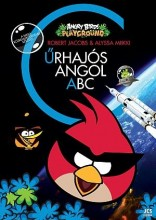 ANGRY BIRDS PLAYGROUND - ŰRHAJÓS ANGOL ABC - Ekönyv - JCS MÉDIA KFT