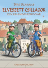 ELVESZETT CSILLAGOK - EGY KALANDOS EGRI NYÁR - Ekönyv - BÍRÓ SZABOLCS