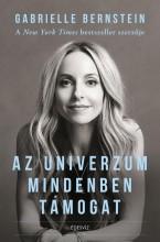 AZ UNIVERZUM MINDENBEN TÁMOGAT - Ekönyv - BERNSTEIN, GABRIELLE