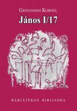 JÁNOS I/17 - BÁBJÁTÉKOS BIBLIAÓRA - Ekönyv - GIOVANNINI KORNÉL