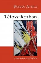 TÉTOVA KORBAN - VERSEK, HAIKUK, MINIATŰRÖK - Ekönyv - BÁRDOS ATTILA