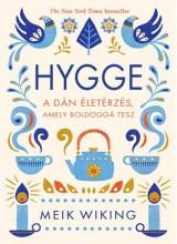 HYGGE - A DÁN ÉLETÉRZÉS, AMELY BOLDOGGÁ TESZ - Ekönyv - WIKING, MEIK