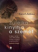 ZULEJKA KINYITJA A SZEMÉT - Ekönyv - JAHINA, GUZEL