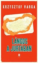 LÁNGOS A JURTÁBAN - Ekönyv - VARGA, KRZYSZTOF