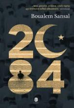 2084 (A VILÁG VÉGE) - Ekönyv - SANSAL, BOUALEM