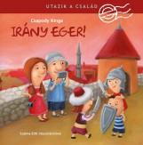 UTAZIK A CSALÁD - IRÁNY EGER! - Ebook - CSAPODY KINGA