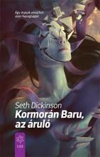 KORMORÁN BARU, AZ ÁRULÓ - Ekönyv - DICKINSON, SETH