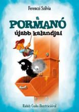 A PORMANÓ ÚJABB KALANDJAI - Ekönyv - FERENCZI SZILVIA