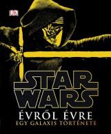 STAR WARS - ÉVRŐL ÉVRE - EGY GALAXIS TÖRTÉNETE - Ekönyv - KOLIBRI KIADÓ
