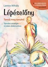 LÉPÉSELŐNY - TANULJ MEG TANULNI! - Ekönyv - LANTOS MIHÁLY