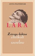 LARA - ZSIVAGO DOKTOR ELTITKOLT SZERELME - Ekönyv - PASTERNAK, ANNA