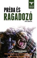 RAGADFOZÓ ÉS PRÉDA - WARHAMMER 40.000 - Ekönyv - SANDERS, ROB