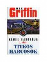 TITKOS HARCOSOK - KÉMEK HÁBORÚJA 2. - - Ekönyv - GRIFFIN, W.E.B.