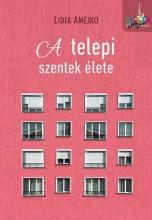 A TELEPI SZENTEK ÉLETE - Ekönyv - AMEJKO, LIDIA