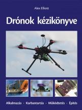 DRÓNOK KÉZIKÖNYVE - Ekönyv - ELLIOTT, ALEX