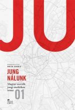 JUNG NÁLUNK - MAGYAR SZERZŐK JUNGI ANALITIKUS ÍRÁSAI 1. - Ekönyv - URSUS LIBRIS