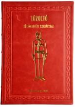 TŰZOLTÓ FÖLSZERELÉSI SZABÁLYZAT - Ebook - MAGYAR MERCURIUS KIADÓ
