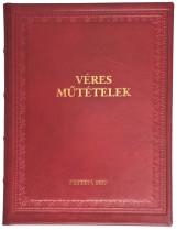 VÉRES MŰTÉTELEK - Ekönyv - EDUARD FRITZE