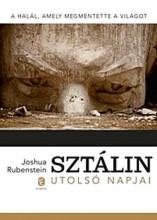 SZTÁLIN UTOLSÓ NAPJAI - Ekönyv - RUBENSTEIN, JOSHUA