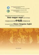 A HAGYOMÁNYOS KÍNAI ORVOSLÁS NEMZETKÖZI SZABVÁNYÚ KÍNAI- MAGYAR-ANGOL ALAPTERMIN - Ekönyv - NORAN LIBRO