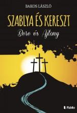 Szablya és kereszt - Ekönyv - Bakos László