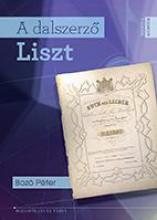 A DALSZERZŐ LISZT - Ebook - BOZÓ PÉTER