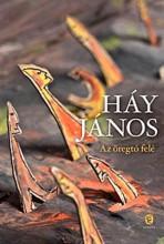 AZ ÖREGTÓ FELÉ - Ekönyv - HÁY JÁNOS