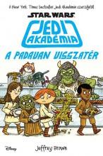 STAR WARS - JEDI AKADÉMIA 2. - A PADAVAN VISSZATÉR - Ekönyv - BROWN, JEFFREY