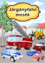 JÁRGÁNYFALVI MESÉK - Ekönyv - PRESZTER NORBERT