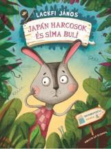 JAPÁN HARCOSOK ÉS SIMA BULI - AJÁNDÉK PLÜSSFIGURÁVAL - Ekönyv - LACKFI JÁNOS