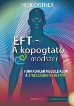 EFT - KOPOGTATÓ MÓDSZER - FŰZÖTT - DVD-VEL - Ekönyv - ORTNER, NICK