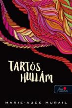 TARTÓS HULLÁM - Ekönyv - MURAIL, - MARIE-AUDE