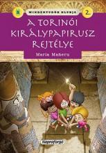 A TORINÓI KIRÁLYPAPIRUSZ REJTÉLYE - MINDENTUDÓK KLUBJA 2. - Ekönyv - NAPRAFORGÓ KÖNYVKIADÓ