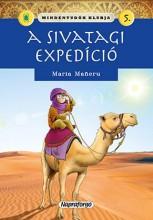 A SIVATAGI EXPEDÍCIÓ - MINDENTUDÓK KLUBJA 5. - Ekönyv - NAPRAFORGÓ KÖNYVKIADÓ