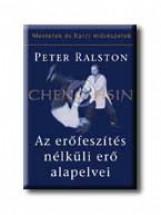 AZ ERŐFESZITÉS NÉLKÜLI ERŐ ALAPELVEI - Ekönyv - RALSTON, PETER