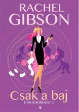 Csak a baj - Ekönyv - Rachel Gibson