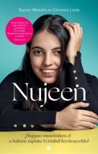 Nujeen - Hogyan menekültem el a háború sújtotta Szíriából kerekesszékkel - Ekönyv - Nujeen Mustafa - Christina Lamb