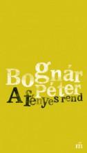 A fényes rend  - Ekönyv - Bognár Péter