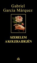 Szerelem a kolera idején - Ekönyv - Gabriel García Márquez