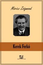 Kerek Ferkó - Ekönyv - Móricz Zsigmond