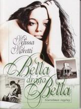 Bella, drága Bella - Ekönyv - Melissa Moretti