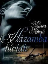 Házamba hívlak - Ekönyv - Melissa Moretti