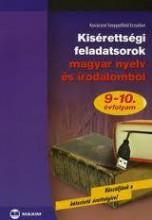 KISÉRETTSÉGI FELADATSOROK MAGYAR NYELV ÉS IRODALOMBÓL - 9-10. ÉVFOLYAM - Ekönyv - KOVÁCSNÉ SZEPPELFELD ERZSÉBET