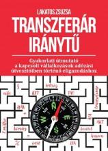 TRANSZFERÁR IRÁNYTŰ - Ekönyv - LAKATOS ZSUZSANNA