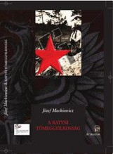 A KATYNI TÖMEGGYILKOSSÁG - Ekönyv - MACKIEWICZ, JÓZEF