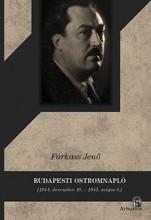 BUDAPESTI OSTROMNAPLÓ (1944. DECEMBER 10. - 1945. MÁJUS 4.) - Ekönyv - FARKASS JENŐ