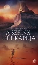 A SZFINX HÉT KAPUJA - Ekönyv - FELHŐHEGYI BALÁZS