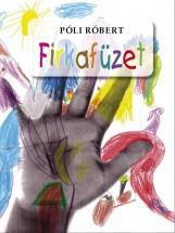 FIRKAFÜZET - Ekönyv - PÓLI RÓBERT